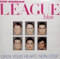 HUMAN LEAGUE BLUE OPEN YOUR HEART/NON-STOP VS 453-12