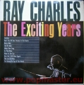 RAY CHARLES THE EXCITING YEARS ALL 762