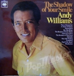 ANDY WILLIAMS THE SHADOWS OF YOUR SMILE  CBS 62633 STEREO