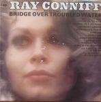 Ray Conniff And The Singers ‎– Bridge Over Troubled Water  S 64020 Vinyl