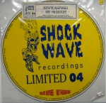 SHOCK WAVE RECORDINGS LIMITED 04   EFA 00854-6 Picture disc