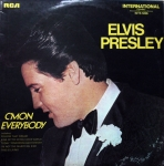 Elvis Presley ‎– C'mon Everybody Label: RCA International ‎– INTS 1286