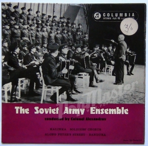 The Soviet Army Ensemble Conducted by Colonel Alexandrov Kalinka SEL 1605 7TCA 916-1N / 7TCA 017-1N