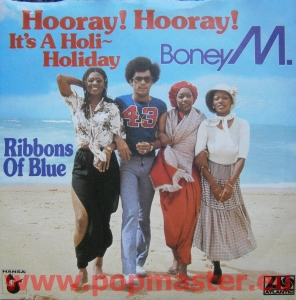 "BONEY M  HOORAY! HOORAY! IT'S A HOLI-HOLIDAY 7"" K 11279  Winyle Pop"