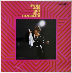 Ella Fitzgerald ‎– Sweet And Hot   Coral ‎– CP 67