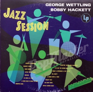 George Wettling Bobby Hackett Jazz Session 20AP 1817 + Insert Jazz Winyl
