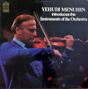 Yehudi Menuhin ‎– Introduces The Instruments Of The Orchestra   World Records ‎– SMF.235, Płyta winylowa