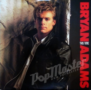 "Bryan Adams ‎ This Time 12""  AMY 295"