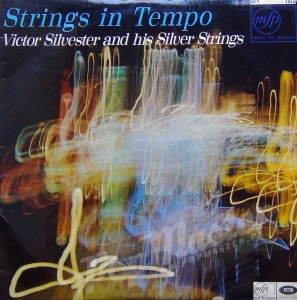 Victor Silvester And His Silver Strings Strings In Tempo MFP 1019