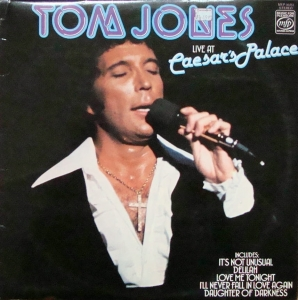 Tom Jones ‎– Live At Caesar's Palace  MFP 50351  Stereo