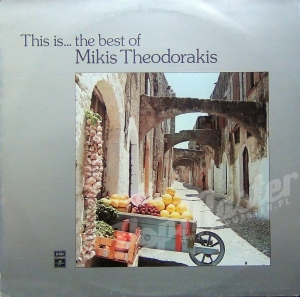 MIKIS THEODORAKIS THIS IS.. THE BEST OF MIKIS THEODORAKIS  14C 026-70877 STEREO