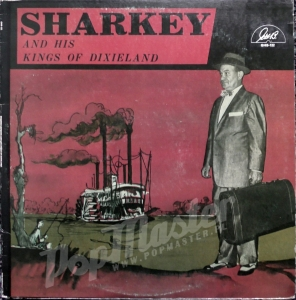 Sharkey And His Kings Of Dixieland GHB-122 Vinyl Records Jazz