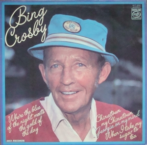 Bing Crosby-When The Blue Of The Night Meets The Gold Of The Day*  MFP 50249 Stereo