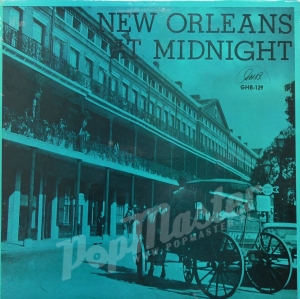 New Orleans At Midnight Featuring Thomas Jefferson On Trumpet GHB-129 Jazz Winyle