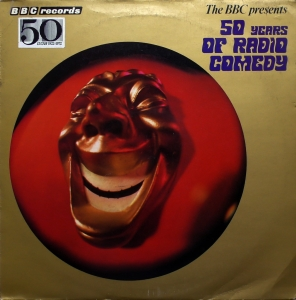 Various ‎– The BBC Presents Fifty Years Of Radio Comedy  BBC Records ‎– REC 138M