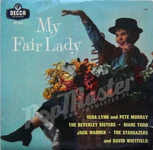 My Fair Lady  Vera Lynn And Pete Murray  DFE 6474 Musical WInyle