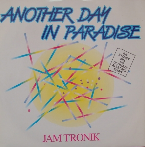 Jam Tronik ‎– Another Day In Paradise   DEBTX 3093