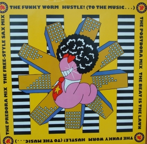 The Funky Worm ‎– Hustle! (To The Music...)  FON 15TX   Vinyl