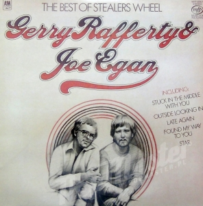 Schallplatten Vinylplatte, Gerry Rafferty & Joe Egan The Best Of Stealers Wheel MFP 50501