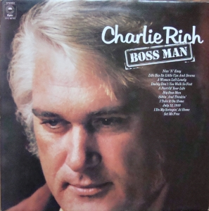 Charlie Rich ‎– Boss Man  EPC 80143  Stereo
