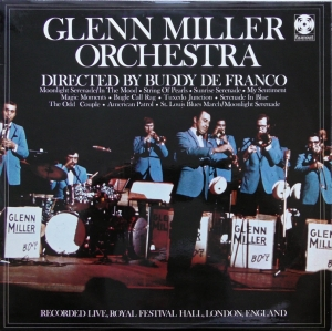 Glenn Miller Orchestra Directed By Buddy DeFranco ‎– Glenn Miller Orchestra - Recorded Live, Royal Festival Hall, London, England  Paramount Records ‎– SPFL 268