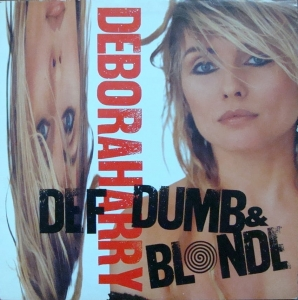Deborah Harry ‎– Def, Dumb & Blonde  CHR 1650