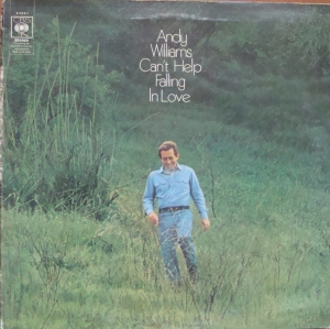 Andy Williams ‎– Can't Help Falling In Love CBS 64067  A1 / B1 Easy Listening Discos de vinilo, disques vinyles, disco de vinil