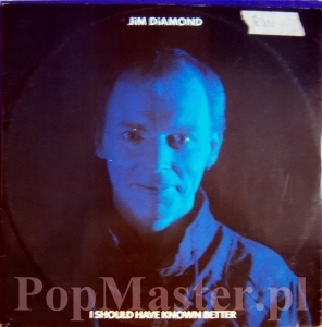 JIM DIAMOND  I SHOULD HAVE KNOWN BETTER  AMX 220  45RPM 12""