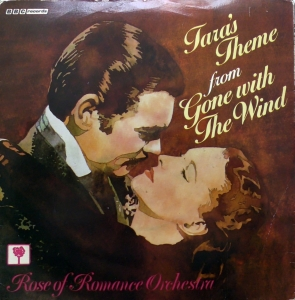 Rose Of Romance Orchestra ‎– Tara's Theme From Gone With The Wind BBC Records ‎– RESL 108, Płyta Winylowa, Vinyl,7,Single,45-RPM,Solid-Centre
