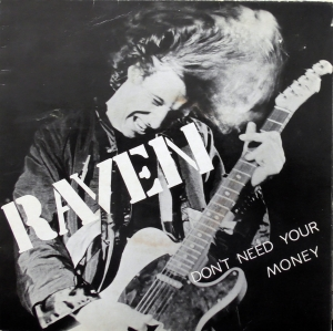 "Raven ‎– Don't Need Your Money  Winyl, 7"", Single, 45 RPM, Gold label design Neat Records ‎– NEAT 06"
