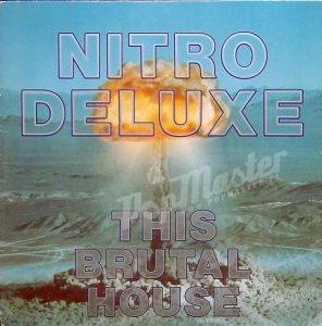 "Nitro Deluxe This Brutal House  COOL 142 7"" Single Winyl"