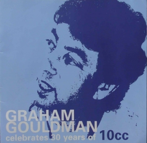 Graham Gouldman Celebrates 30 years of 10cc