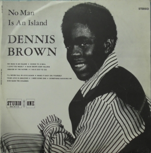 Dennis Brown ‎– No Man Is An Island Studio One ‎– SOL 01112