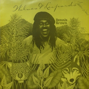 Dennis Brown ‎– Wolves & Leopards Joe Gibbs Music ‎– JGML 6046