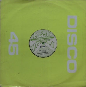 Al Campbell & Ranking Trevor / Hu-Brown ‎– Have A Little Love / I've Got To Go  KG Imperial ‎– HS 002