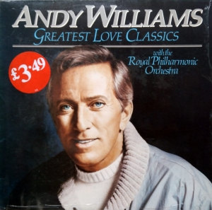 Andy Williams ‎– Greatest Love Classics EMI ‎– 1A 064 24 0207 1