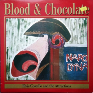 Elvis Costello And The Attractions ‎– Blood & Chocolate Imp Records ‎– X FIEND 80