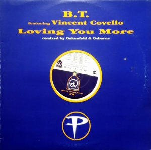 B.T. ‎– Loving You More  Perfecto ‎– PERF110T