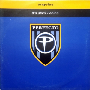 Angeles ‎– It's Alive / Shine  Perfecto ‎– PERF128T