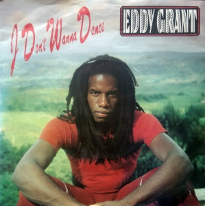 Eddy Grant ‎– I Don't Wanna Dance ICE ‎– ICE 56