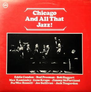 Eddie Condon / Max Kaminsky ‎– Chicago And All That Jazz! Verve Records ‎– 2683 051