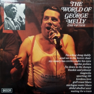 George Melly ‎– The World Of George Melly (The Fifties) Decca ‎– SPA 288