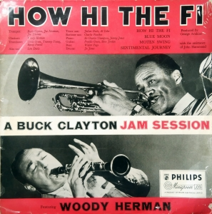 Buck Clayton Featuring Woody Herman ‎– How Hi The Fi Philips ‎– BBL 7040