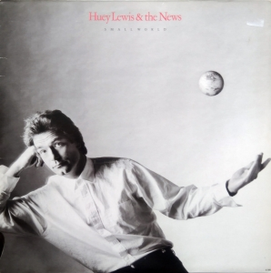 Huey Lewis & The News ‎– Small World Chrysalis ‎– CDL 1622