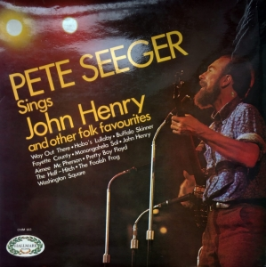 Pete Seeger ‎– Pete Seeger Sings John Henry And Other Folk Favourites Hallmark Records ‎– CHM 663