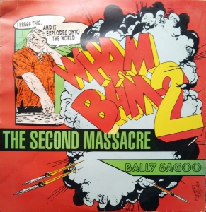 Bally Sagoo ‎– Wham Bam 2 (The Second Massacre) Star Records ‎– SRLP 5150