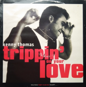 Kenny Thomas ‎– Trippin' On Your Love Cooltempo ‎– 12cool277