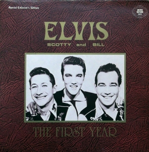Elvis Presley, Scotty Moore, Bill Black – Elvis, Scotty and Bill: The First Year  The Wonderful Golden Editions – KING.1