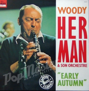 "Woody Herman & Son Orchestra ""Early Autumn""  Mono 1804751 MP 211"