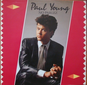 Paul Young ‎– No Parlez CBS 25521 Pop , Rock  Schallplatten online kaufen